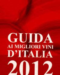 Guida Ai Migliori Vini d'Italia 2012